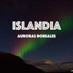 Tras la pista de la aurora boreal en Islandia